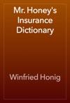 Mr Honeys Insurance Dictionary