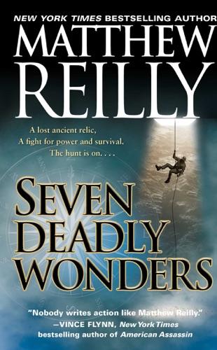 Matthew Reilly - Seven Deadly Wonders