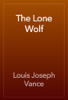 Louis Joseph Vance - The Lone Wolf artwork