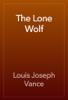 Louis Joseph Vance - The Lone Wolf artwork