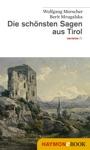 Die Schnsten Sagen Aus Tirol