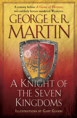 George R.R. Martin & Gary Gianni - A Knight of the Seven Kingdoms book
