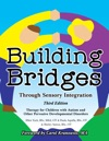 Building Bridges Through Sensory Integration 3rd Edition