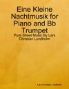 Eine Kleine Nachtmusik For Piano And Bb Trumpet