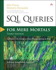 SQL Queries for Mere Mortals - John Viescas & Michael J. Hernandez