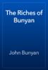 John Bunyan - The Riches of Bunyan artwork