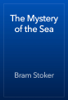 Bram Stoker - The Mystery of the Sea artwork