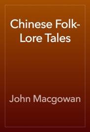 Chinese Folk Lore Tales