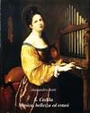 S Cecilia Musica Bellezza Ed Estasi