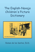 The English-Navajo Children's Picture Dictionary