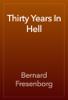 Bernard Fresenborg - Thirty Years In Hell artwork