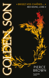 Red Rising - Livre 2 - Golden Son