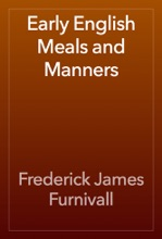 Early English Meals And Manners