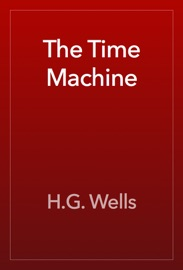 The Time Machine - H.G. Wells Book
