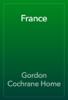 Gordon Cochrane Home - France  artwork