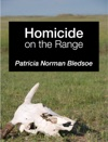 Homicide On The Range