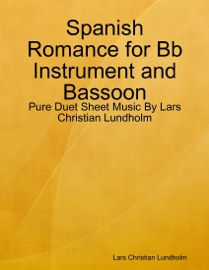 Spanish Romance For Bb Instrument And Bassoon
