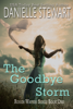 Danielle Stewart - The Goodbye Storm  artwork