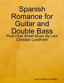 Spanish Romance For Guitar And Double Bass