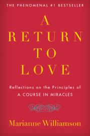 A Return to Love book