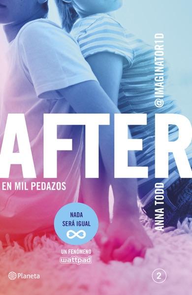 After. En mil pedazos (Serie After 2)