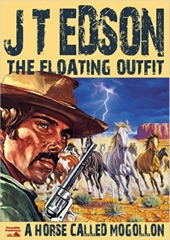 The Floating Outfit 3: A Horse Called Mogollon