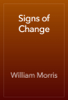 William Morris - Signs of Change artwork