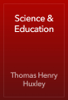 Thomas Henry Huxley - Science & Education artwork