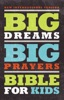 NIV, Big Dreams Big Prayers Bible for Kids, eBook