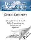 Free Grace Broadcaster - Issue 222 - Church Discipline