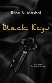 Black Keys - Rose B. Mashal book summary