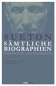 Sueton: Sämtliche Biographien