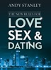 The New Rules for Love, Sex, and Dating