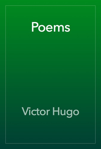 Victor Hugo - Poems