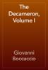 Giovanni Boccaccio - The Decameron, Volume I artwork