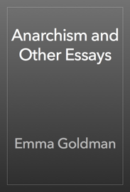 Anarchism and Other Essays book