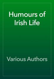 Humours of Irish Life book