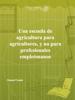 Manuel Carpio - Una escuela de agricultura para agricultores, ilustraciГіn