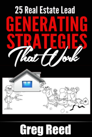 25 Real Estate Lead Generating Strategies That Work