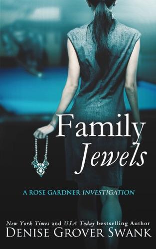 Denise Grover Swank - Family Jewels