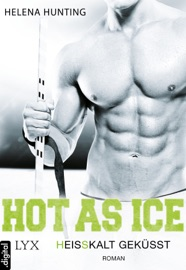 Hot As Ice - Heißkalt geküsst PDF Download
