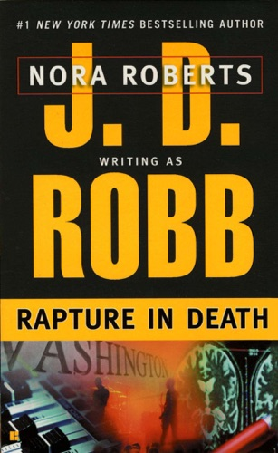 J. D. Robb - Rapture in Death