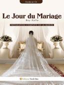 Le Jour du Mariage : Boy Kalla (Guide en Or)