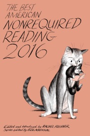 The Best American Nonrequired Reading 2016 PDF Download