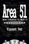 Area 51 Mission To Mars II Book 9