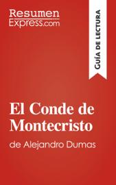 El conde de Monte-Cristo de Alexandre Dumas (Guía de lectura) book