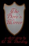 The Heros Mirror