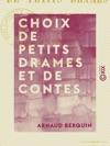 Choix De Petits Drames Et De Contes - Tirs De Berquin