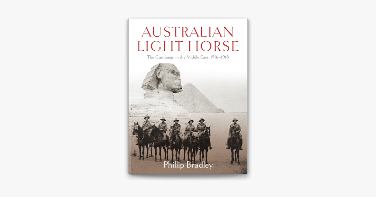 Australian Light Horse - Phillip Bradley