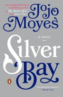 Jojo Moyes - Silver Bay artwork